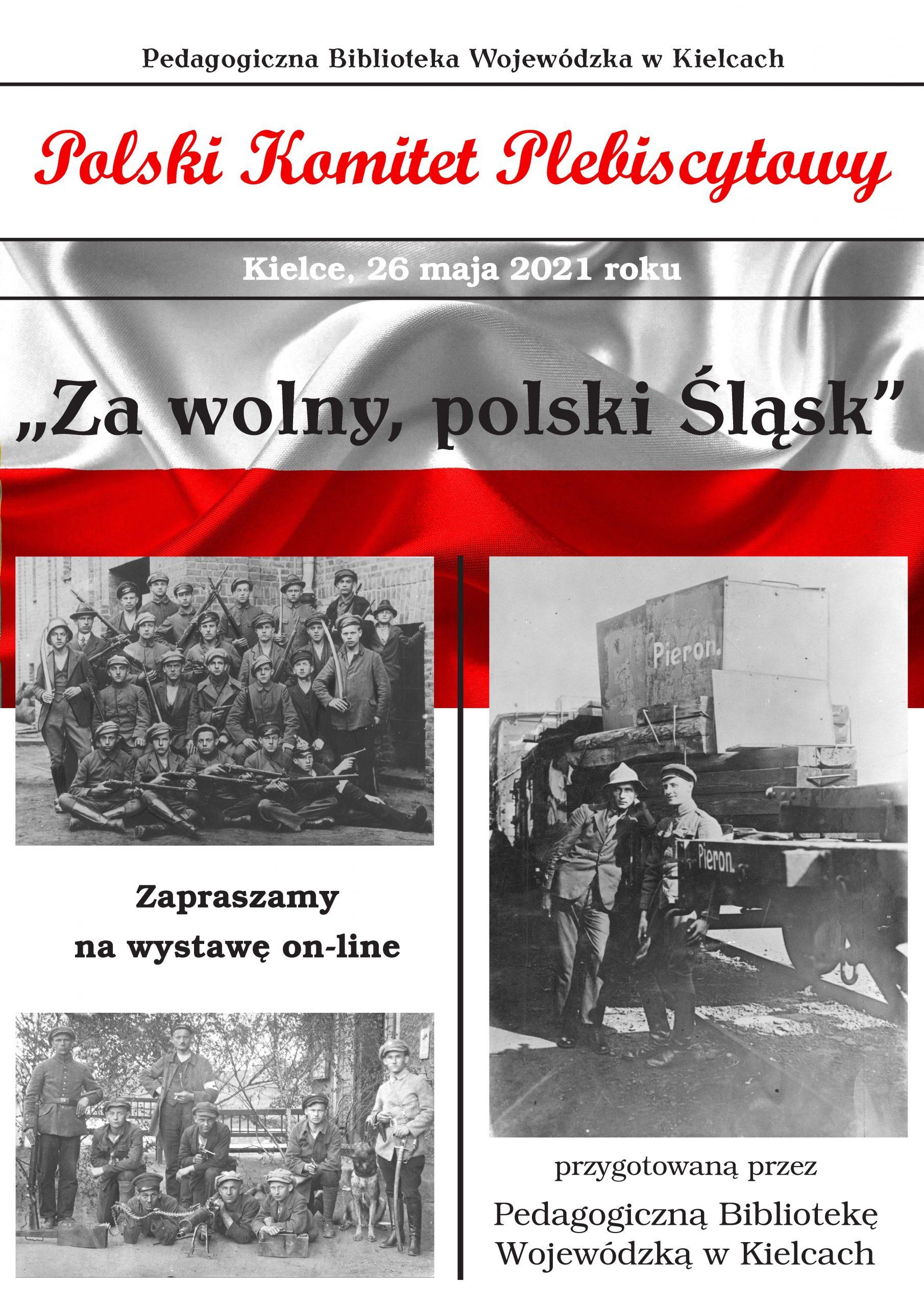 """Wystawa """"Za wolny, polski Śląsk"""": 100-lecie wybuchu III Powstania Śląskiego"""
