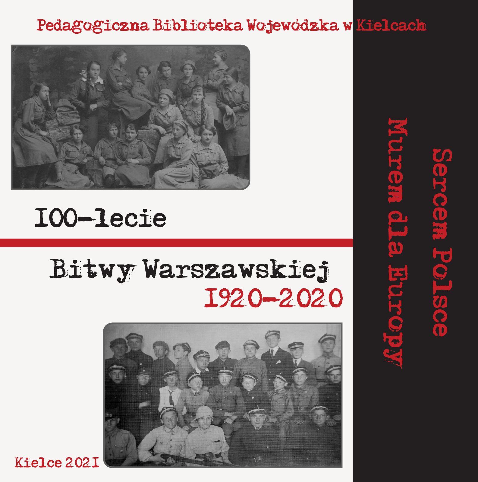 """Nowa publikacja wydawnictwa PBW w Kielcach – """"100-lecie Bitwy Warszawskiej  1920-2020"""""""